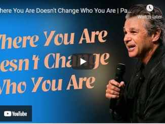 Pastor Jentezen Franklin - Where You Are Doesn't Change Who You Are