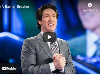 Pastor Joel Osteen Sermon - Be A Barrier Breaker