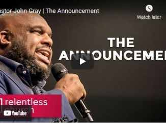 Pastor John Gray Sermon - The Announcement