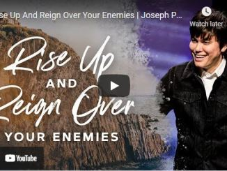 Pastor Joseph Prince - Rise Up And Reign Over Your Enemies