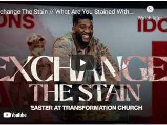 Pastor Michael Todd Easter Sermon - Exchange The Stain