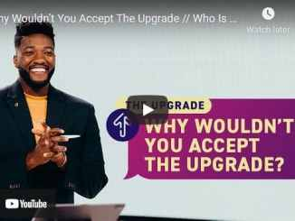 Pastor Michael Todd Sermon - Why Wouldn't You Accept The Upgrade