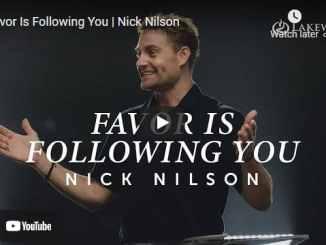 Pastor Nick Nilson Sermon - Favor Is Following You