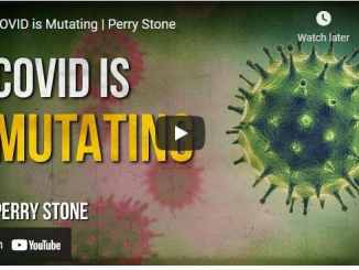 Pastor Perry Stone - COVID is Mutating