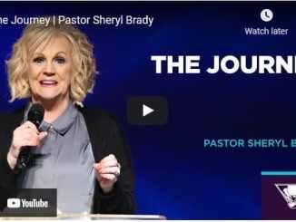 Pastor Sheryl Brady Sermon - The Journey