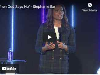 Pastor Stephanie Ike - When God Says No