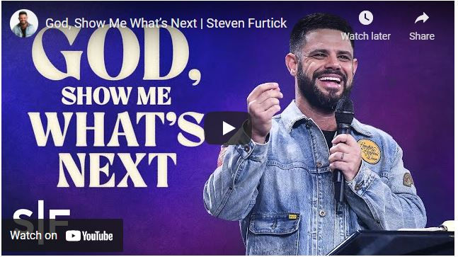 Pastor Steven Furtick Sermon - God, Show Me What's Next