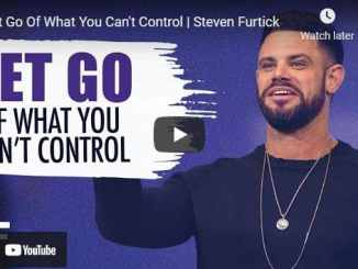 Pastor Steven Furtick Sermon - Let Go Of What You Can't Control