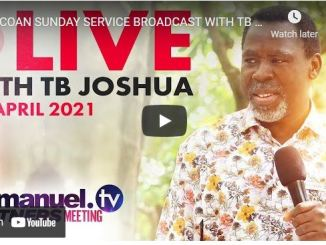 Prophet TB Joshua Easter Service April 4 2021 At SCOAN