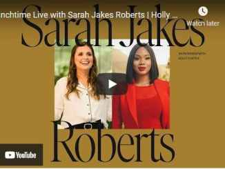Holly Furtick's Lunchtime with Sarah Jakes Roberts