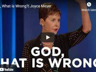 Joyce Meyer Message - God, What is Wrong?