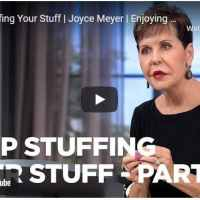 Joyce Meyer's Message - Stop Stuffing Your Stuff
