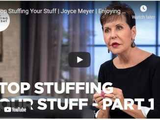 Joyce Meyer Message - Stop Stuffing Your Stuff