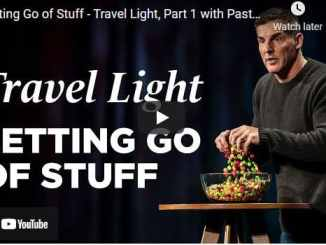 Pastor Craig Groeschel Sermon - Letting Go of Stuff