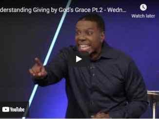 Pastor Creflo Dollar - Understanding Giving by God's Grace