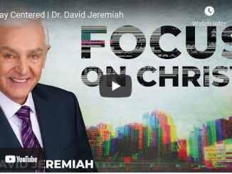 Pastor David Jeremiah Sunday Sermon May 23 2021