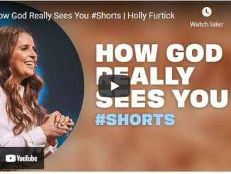 Pastor Holly Furtick Sermon - How God Really Sees You