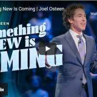 Pastor Joel Osteen Sermon - Something New Is Coming