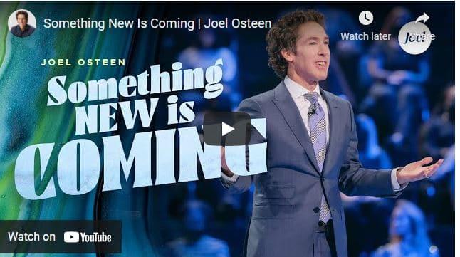 Pastor Joel Osteen Sermon - Something New Is Coming