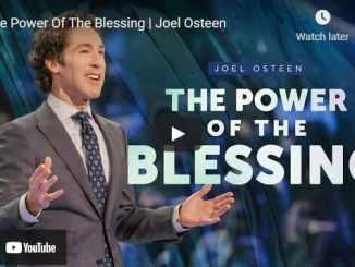 Pastor Joel Osteen Sermons: The Power Of The Blessing