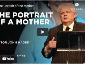 Pastor John Hagee Sermon - The Portrait of the Mother
