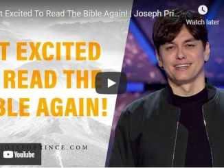 Pastor Joseph Prince: Get Excited To Read The Bible Again