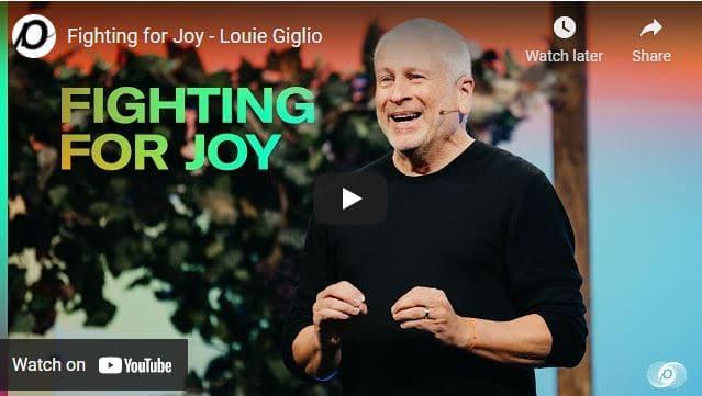 Pastor Louie Giglio Sermon - Fighting for Joy