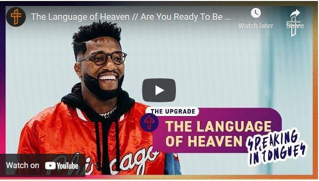 Pastor Michael Todd Sermon - The Language of Heaven