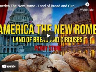 Pastor Perry Stone - America The New Rome - Land of Bread and Circuses