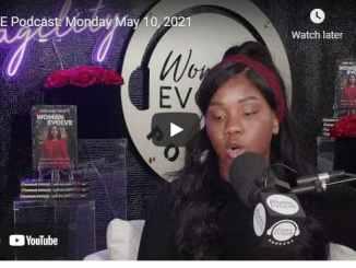 Pastor Sarah Jakes Roberts - WE Podcast   (Woman Evolve)