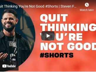 Pastor Steven Furtick - Quit Thinking You're Not Good