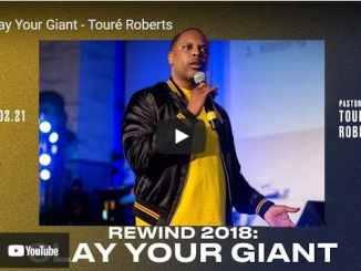 Pastor Touré Roberts Sermon - Slay Your Giant