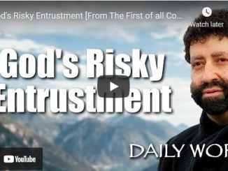 Rabbi Jonathan Cahn Sermons: God's Risky Entrustment