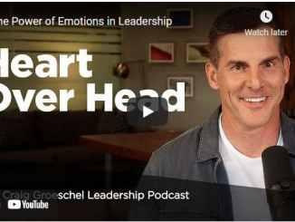 Pastor Craig Groeschel Sermon: The Power of Emotions in Leadership