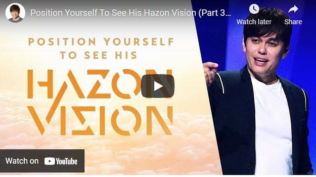 Pastor Joseph Prince: Position Yourself To See His Hazon Vision (Part 3)