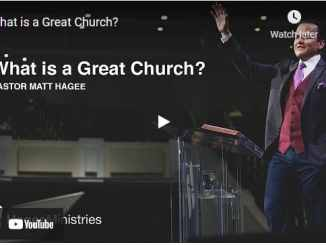 Pastor Matt Hagee Sermons: What is a Great Church?