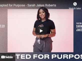 Pastor Sarah Jakes Roberts Sermons: Adapted for Purpose