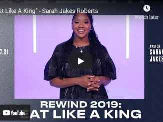 Pastor Sarah Jakes Roberts Sermons: Eat Like A King