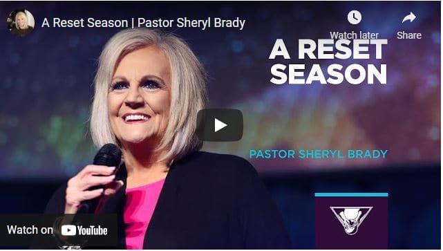 Pastor Sheryl Brady Sermons: A Reset Season