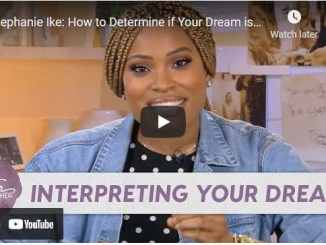 Pastor Stephanie Ike How to Determine if Your Dream is from God