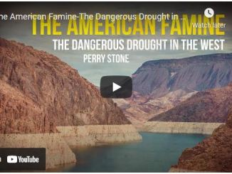 Perry Stone : The American Famine -The Dangerous Drought in The West