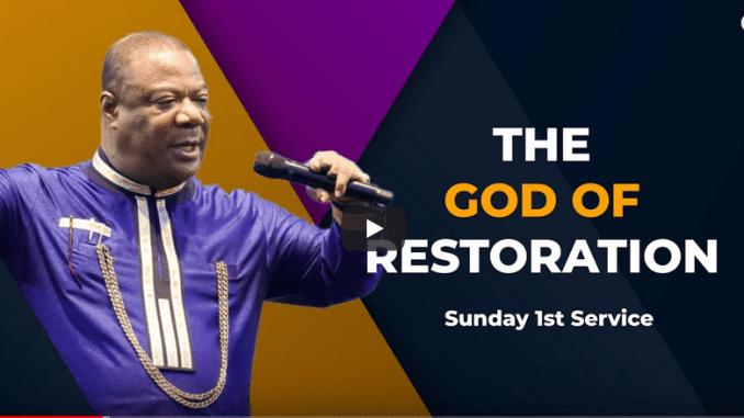 Archbishop Duncan-Williams Sermons 2021 - The God Of Restoration