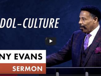 Tony Evans Sermons – Idol (Culture)