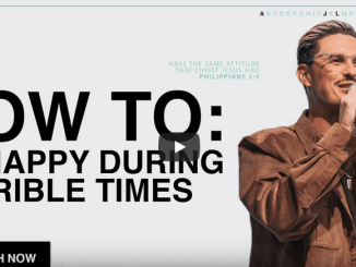 Chad Veach Sermons: How To Be Happy During Terrible Times