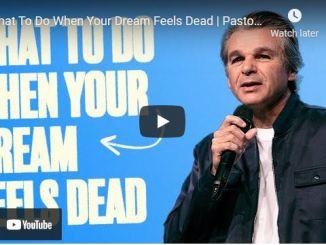 Jentezen Franklin Sermon: What To Do When Your Dream Feels Dead