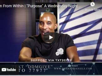 Pastor Dharius Daniels Wednesday Night Bible Study - Win From Within