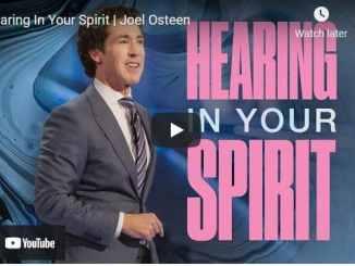 Pastor Joel Osteen Sermon: Hearing In Your Spirit