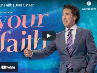 Pastor Joel Osteen Sermon: Your Faith
