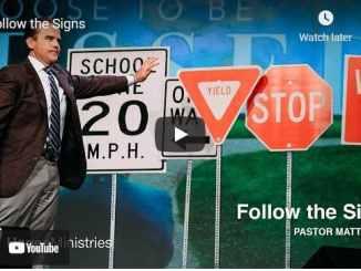 Pastor Matt Hagee Sermon: Follow the Signs