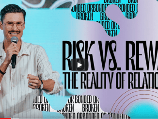Chad Veach Sermons - Risk Vs. Reward: The Reality Of Relationships